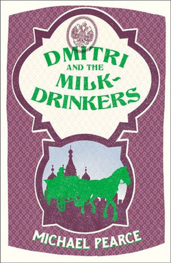 Dmitri and the Milk-Drinkers (Dmitri Kameron Mystery, Book 1)