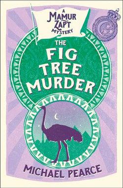The Fig Tree Murder (Mamur Zapt, Book 10)