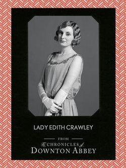 Lady Edith Crawley (Downton Abbey Shorts, Book 5)