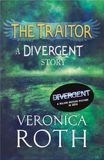 The Traitor: A Divergent Story