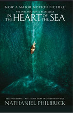 In the Heart of the Sea: The Epic True Story that Inspired 'Moby Dick' (Text Only)