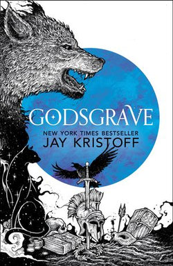 Godsgrave (The Nevernight Chronicle, Book 2)