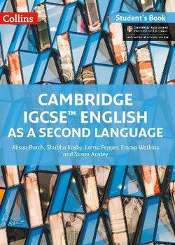 Cambridge IGCSE(tm) English As a Second Language Student's Book (Collins Cambridge IGCSE(tm))