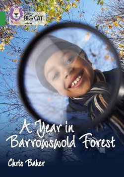 A Year in Barrowswold Forest