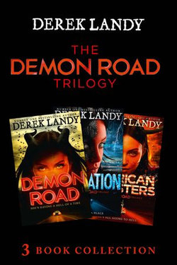 The Demon Road Trilogy: The Complete Collection: Demon Road; Desolation; American Monsters (The Demon Road Trilogy)