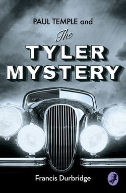 Paul Temple and the Tyler Mystery (A Paul Temple Mystery)