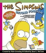 The Simpsons Beyond Forever A Complete Guide to Our Favourite Family...Still Continued