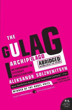 The Gulag Archipelago 1918-1956