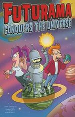 Futurama Conquers the Universe
