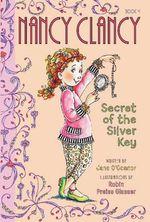 Nancy Clancy - Secret of the Silver Key