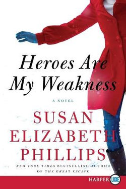 Heroes are My Weakness [Large Print]
