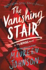 Truly Devious : The Vanishing Stair