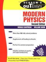 Schaum's Outline of Modern Physics