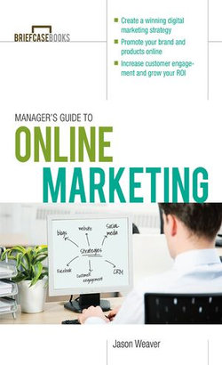 Manager's Guide to Online Marketing