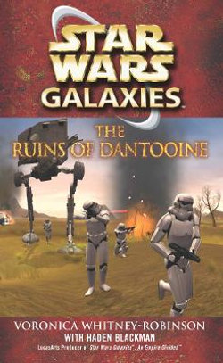 Star Wars: Galaxies - The Ruins of Dantooine