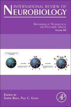 Biomarkers of Neurological and Psychiatric Disease: Volume 101