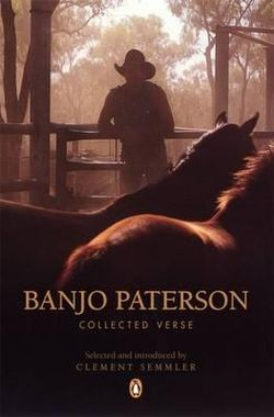 Banjo Paterson: Collected Verse