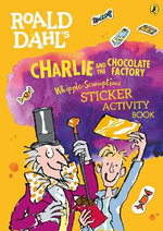 Charlie and the Chocolate Factory Whipple-Scrumptious Sticker Activity Book