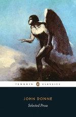 John Donne - Selected Prose