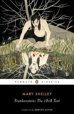 Frankenstein : The 1818 Text