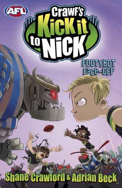 Crawf's Kick It To Nick: Footybot Face-Off
