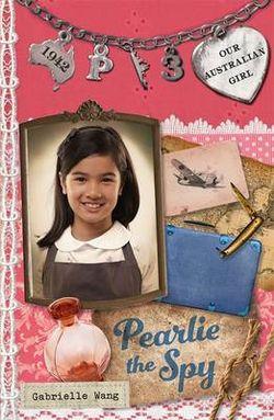 Our Australian Girl: Pearlie the Spy (Book 3)
