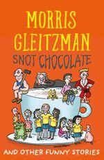 Snot Chocolate