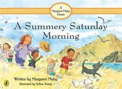 A Summery Saturday Morning