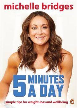 Michelle Bridges: 5 Minutes A Day