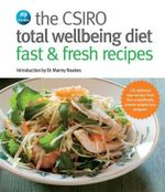 The CSIRO Total Wellbeing Diet Fast & Fresh Recipes