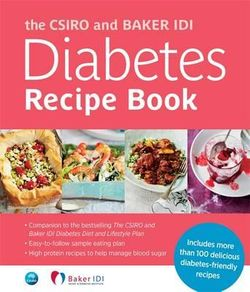 The CSIRO and Baker IDI Diabetes Recipe Book