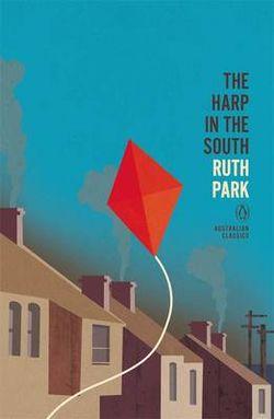 The Harp In The South: Penguin Australian Classics