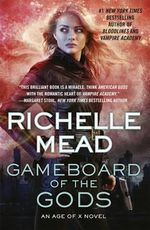 Gameboard of the Gods: Age of X Book 1