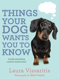 Things Your Dog Wants You To Know