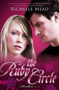 Ruby Circle: Bloodlines Book 6, The