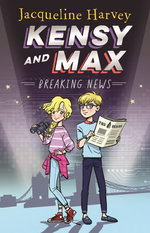 Breaking News : Kensy and Max 1