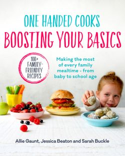 One Handed Cooks : Boosting Your Basics