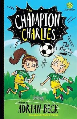 The Mix-Up : The Champion Charlies 1
