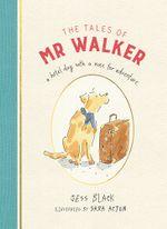 The Tales of Mr Walker