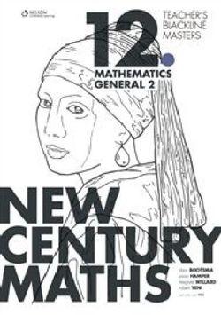 New Century Maths 12 Mathematics General 2 Teacher's Blackline Masters