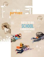 Bundle: The Big Picture with Student Resource Access 12 Months + Birth to Big School with Student Resource Access 12 Months
