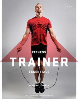 Fitness Trainer Essentials for the Personal Trainer with Student Resource Access 12 Months