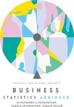 Business Statistics Abridged: Australia New Zealand with Student Resource Access for 12 Months