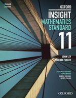 Oxford Insight Mathematics Standard (Year 11) Student book + obook assess