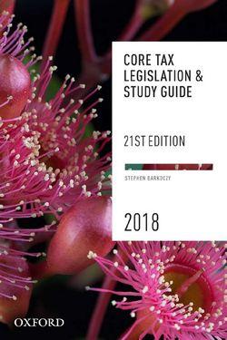 Core Tax Legislation and Study Guide 2018