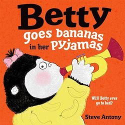Betty Goes Bananas in Her Pyjamas