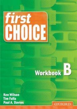 First Choice: Workbook B