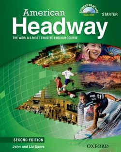American Headway: Starter: Student Book with Student Practice MultiROM