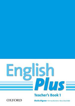 English Plus: 1: Teacher's Book with photocopiable resources