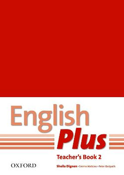English Plus: 2: Teacher's Book with photocopiable resources